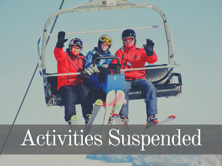 Winter - Activities Suspended until February 8, 2021