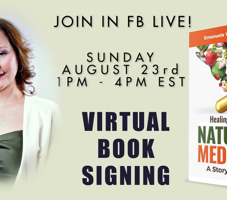 Don't Miss My Virtual Book Launch for Healing Through Nature's Medicine, A Story of Hope - Aug. 23rd