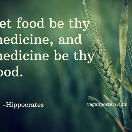 Food Has Always Been and Will Always Be Your Best Medicine!