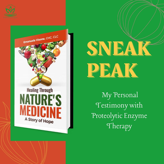 Excerpt 2 From My Book - Healing Through Nature's Medicine, A Story of Hope