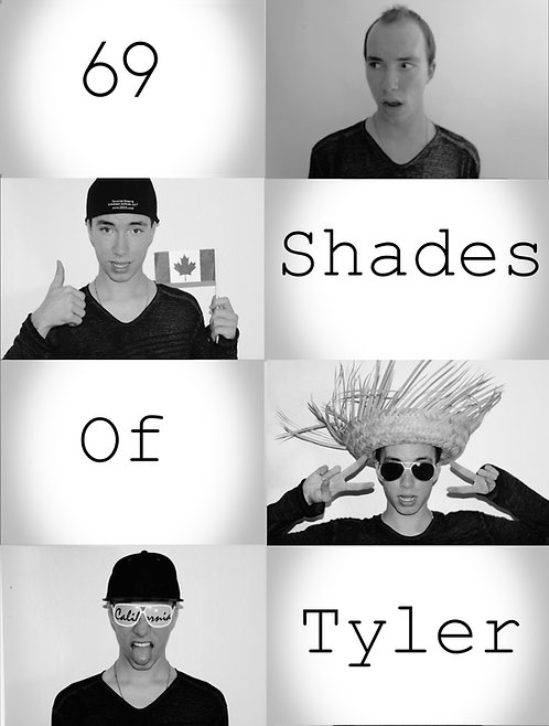 69 Shades of Tyler