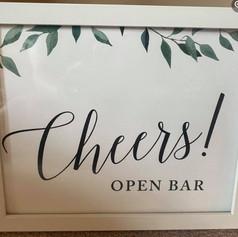 Cheers - Open Bar Sign