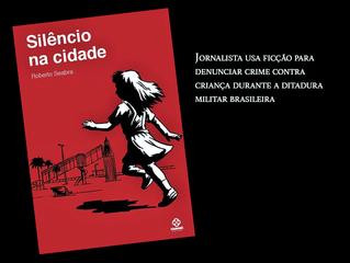 Jornalista usa ficção para denunciar crime contra criança durante a ditadura militar brasileira