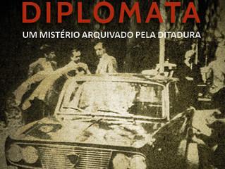 Livro faz relato minucioso e verdadeiro sobre morte de diplomata