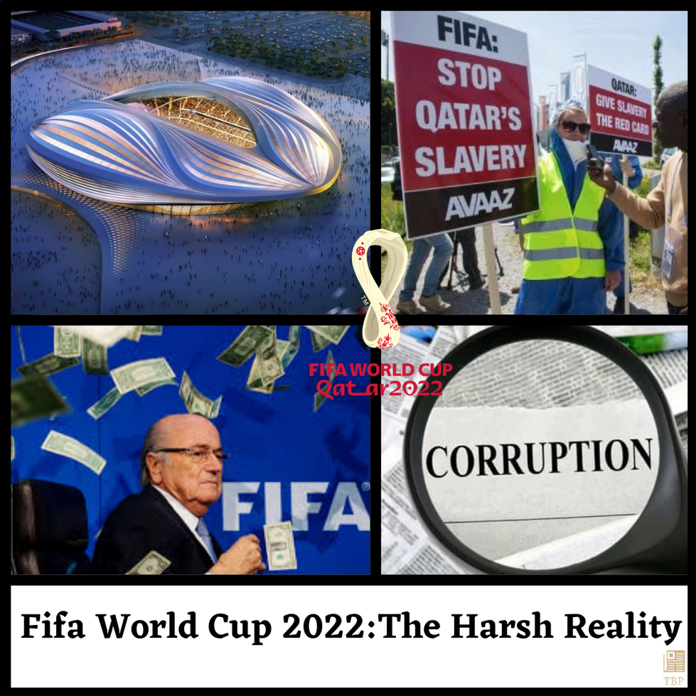 The FIFA 2022 World Cup: The Harsh Reality