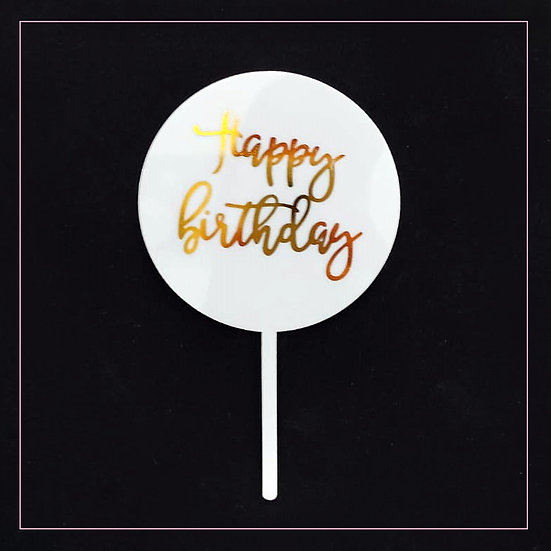 Happy Birthday - Acrylic Tag - White Round