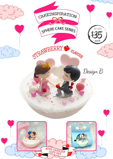 Strawberry Proposal Cake Design B - Sphere Cake Series