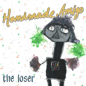 """The Loser"" by Handmade, Amigo"