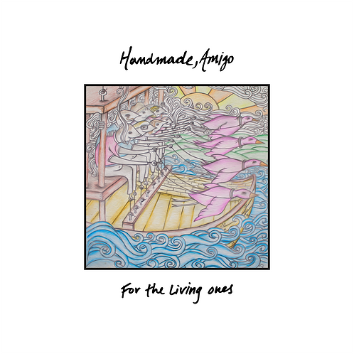 Handmade, Amigo 'For the Living Ones' EP