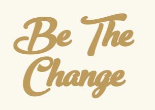 BE THE CHANGE INVITE