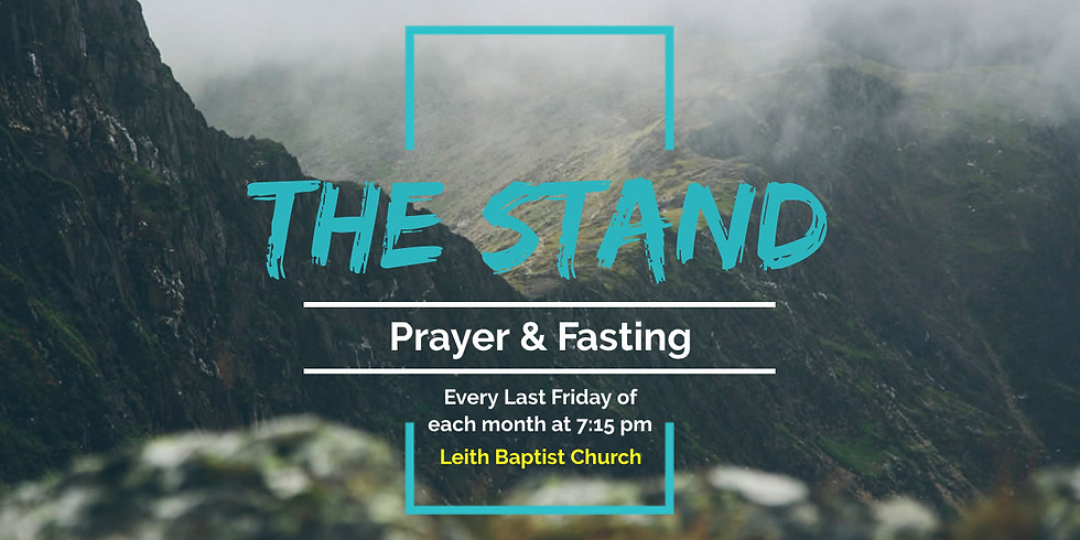 THE STAND - PRAYER & FASTING
