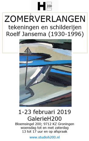 Expositie Zomerverlangen 1 - 23 februari 2019   GalerieH200 in Het Paleis Groningen
