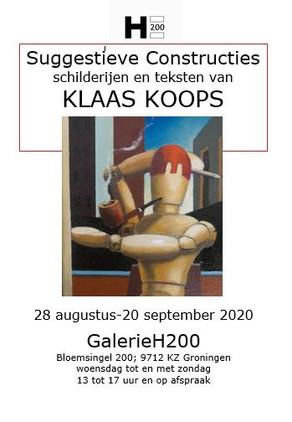 Expositie GalerieH200Klaas Koops: Suggestieve Constructies 20 aug - 20 sept