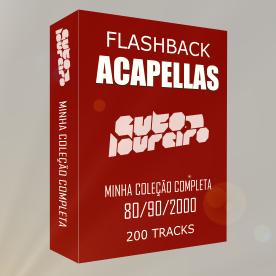 Minha Coleção de Acapellas (Flashback) 80/90/2000