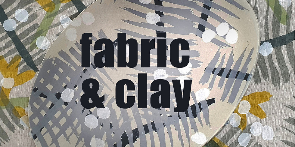 LookDrawPrint Fabric + Clay Workshop Newcastle  CANCELLED