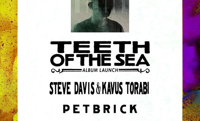 Teeth of the Sea album launch and supports