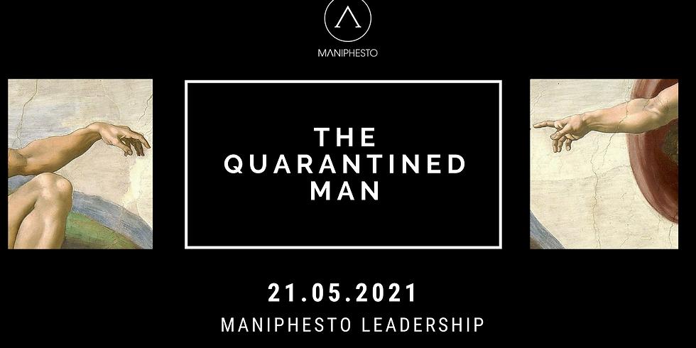 The Quarantined Man