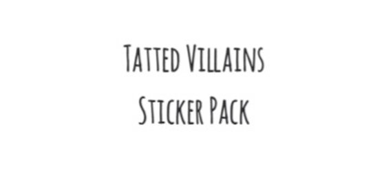 Tatted Villains Sticker Pack