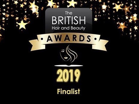 The British Hair and Beauty Awards FINALIST 2019