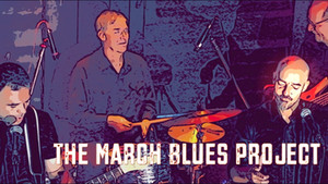 The March Blues Project
