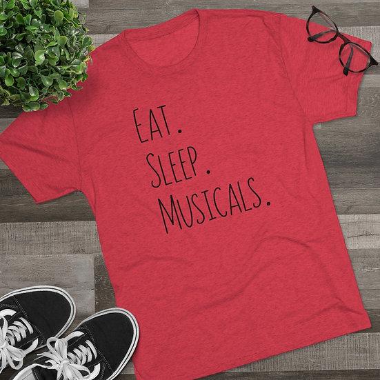 Eat. Sleep. Musicals. - T-Shirt