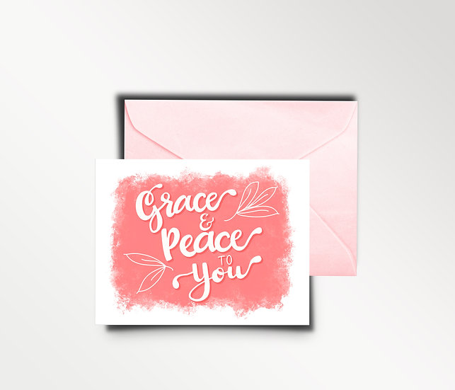 Grace and Peace to You - Sympathy Card