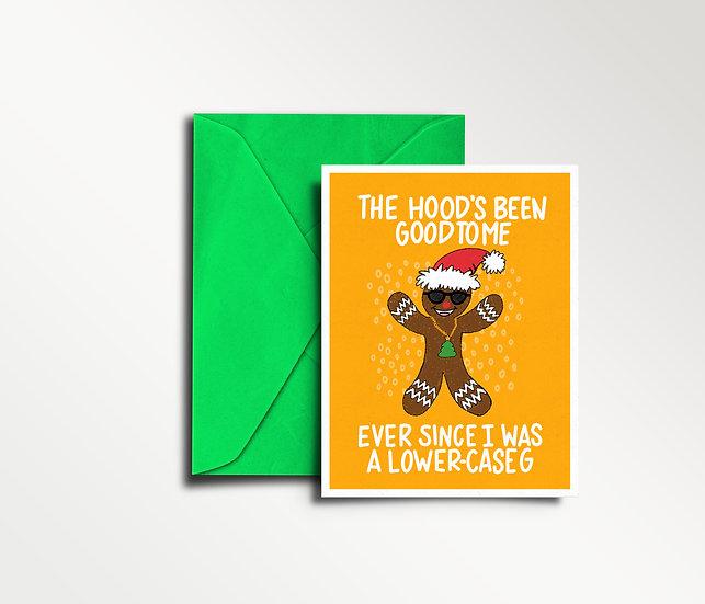 The Hood's Been Good to Me - Christmas Card