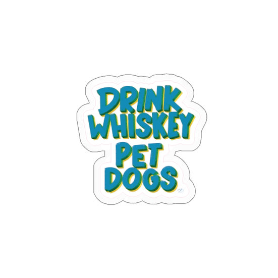 Drink Whiskey Pet Dogs Kiss-Cut Sticker