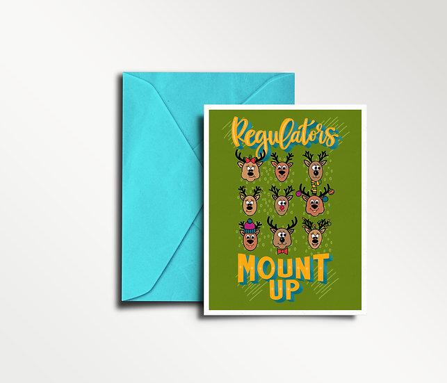 Regulators...MOUNT UP! - Christmas Card
