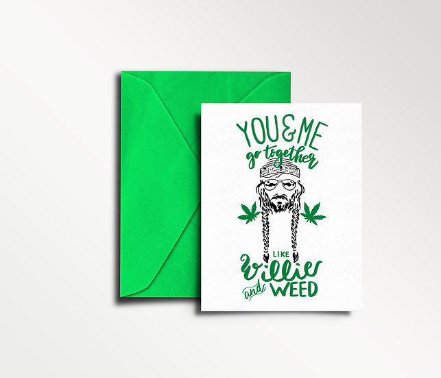 Willie and Weed - You & Me Series - Card No. 2