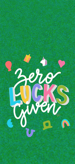 Zero Lucks Given