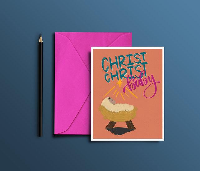 Christ Christ Baby - Christmas Card