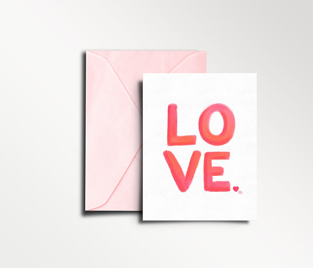 LOVE. - Greeting Card