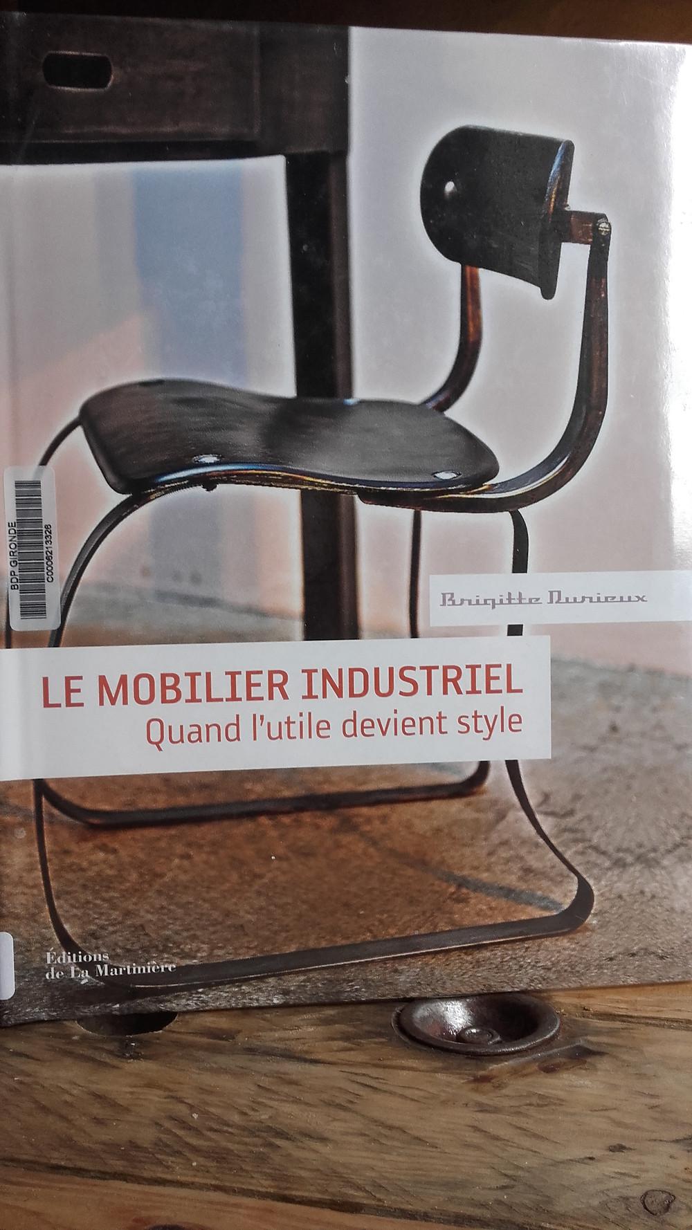 le mobilier industriel Brigitte Durieux