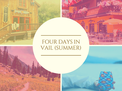 Curate Guide to Vail (Summer)