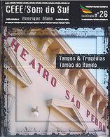 Tangos & Tragédias e Tambo do Bando