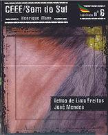 Telmo de Lima Freitas e José Mendes