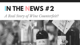 Have You Seen Sour Grapes Documentary - A Real Story of Wine Counterfeit?