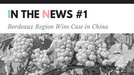 Bordeaux Region Wins Case in China