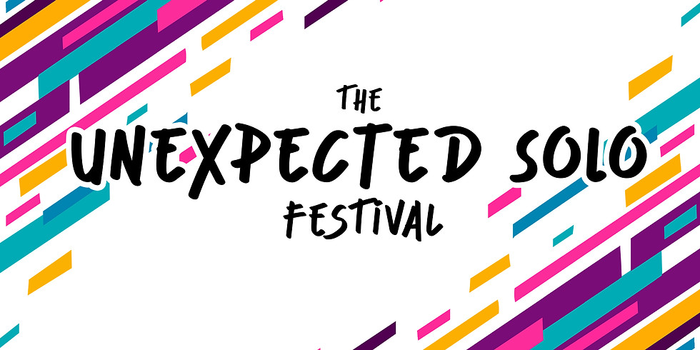 Unexpected Solo Fest - On Demand!