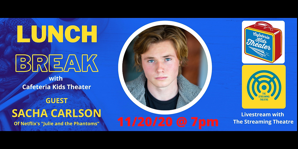 Interview with: Sacha Carlson by Cafeteria Kids Theater