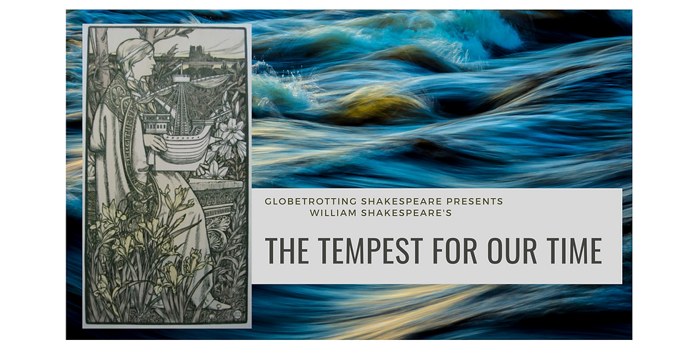 The Tempest for our Time by Globetrotting Shakespeare
