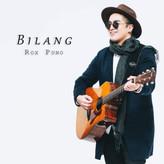 """2nd Single """"BILANG"""" now at Spotify"""