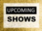 upcoming-shows.jpg