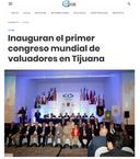 Tijuana es sede del Primer Congreso Mundial de Valuación 2018