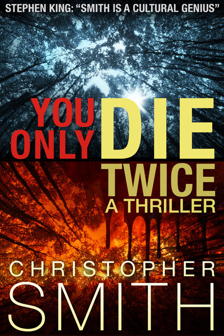 You Only Die Twice by Christopher Smith