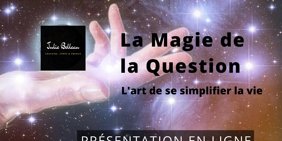 La Magie de la Question