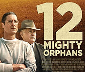 12 Mighty Orphans - IG Poster.jpg