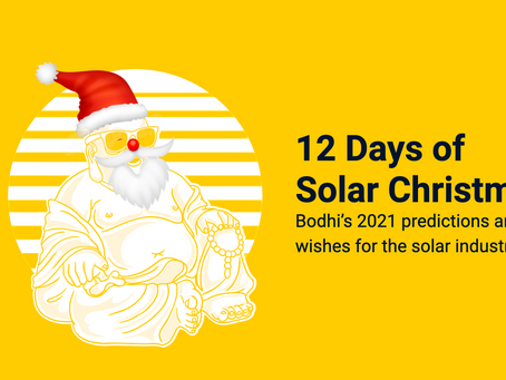 12 Days of Solar Christmas: Bodhi's 2021 predictions and wishes for the solar industry