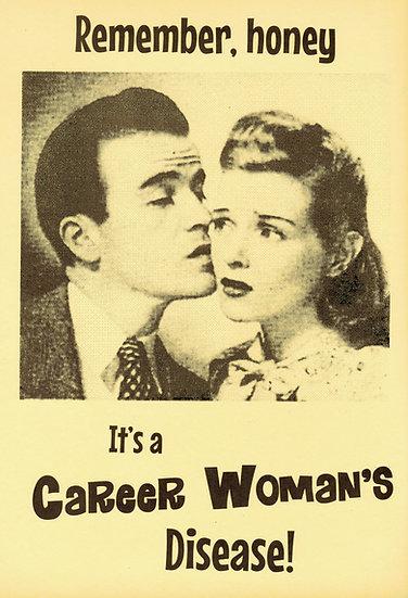Career Woman's Disease